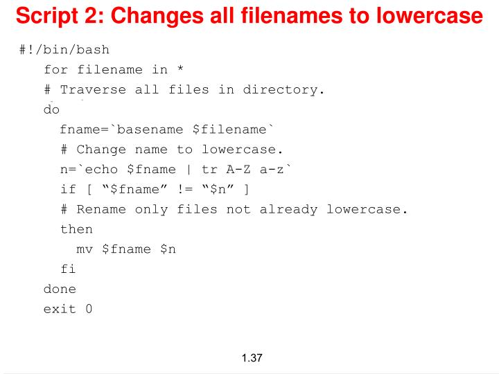 Script 2: Changes all filenames to lowercase