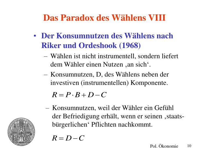 Das Paradox des Wählens VIII