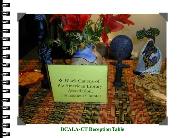 BCALA-CT Reception Table