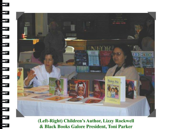 Children's Author, Lizzy Rockwell & Black Books Galore President, Toni Parker