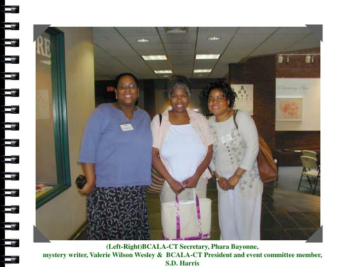 Phara Bayonne, myster writer, Valerie Wilson Wesley and S.D. Harris