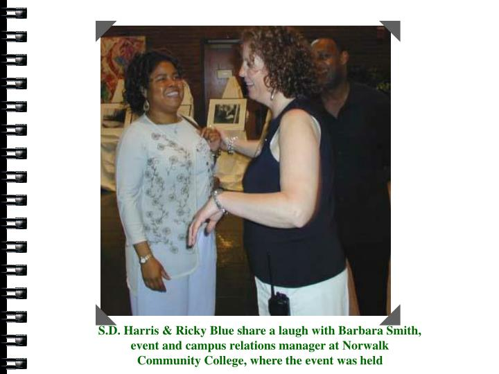 S.D. Harris, Barbara Smith & Ricky Blue