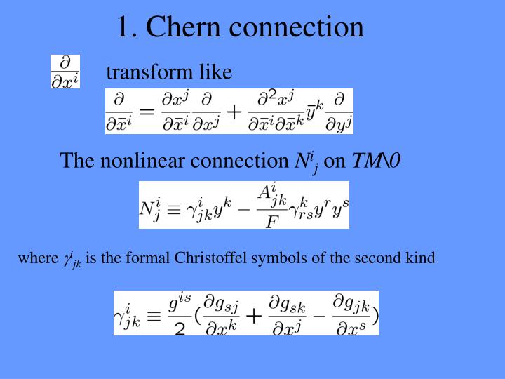 1. Chern connection