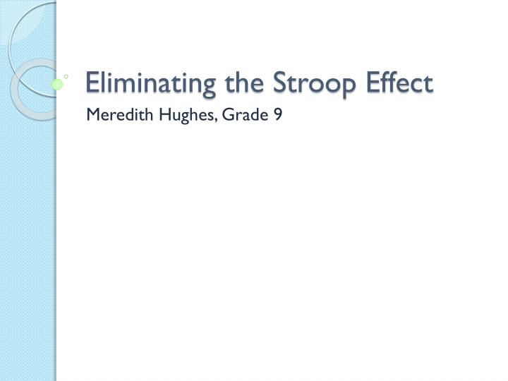 the stroop effect on automatic and control processes psychology essay The stroop effect colin m macleod department of psychology, university of waterloo, waterloo  automatic processes can be thought of as unintentional.