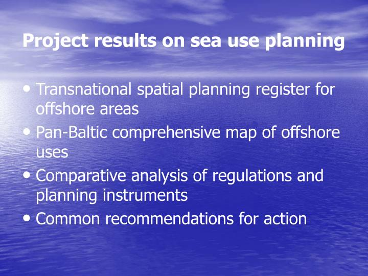 Project results on sea use planning