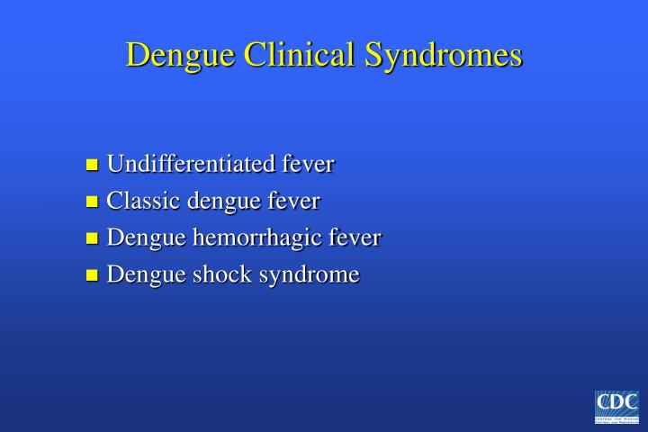 Dengue clinical syndromes