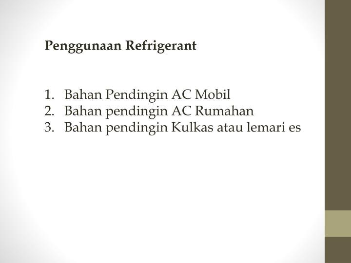 Penggunaan Refrigerant