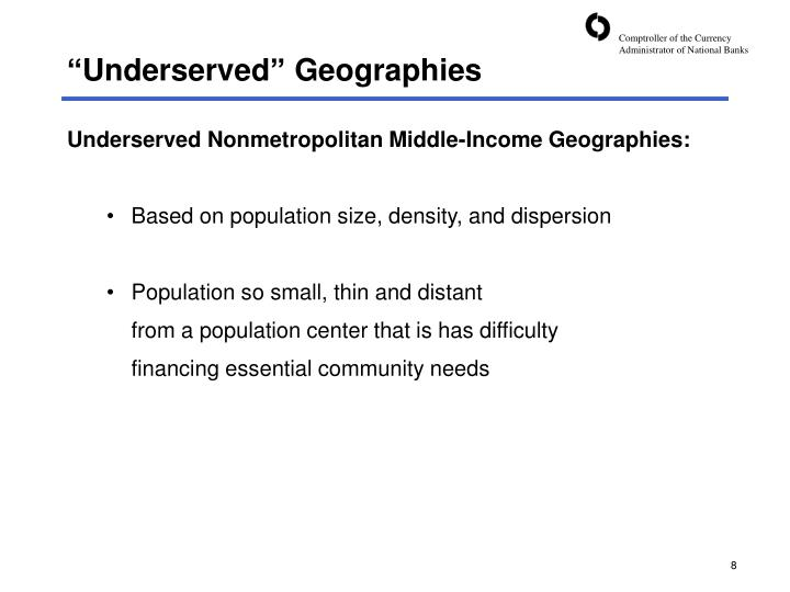 """""""Underserved"""" Geographies"""