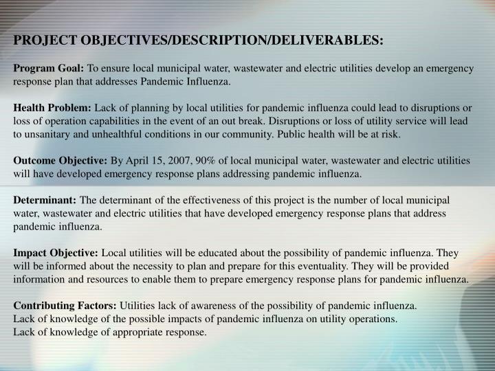 PROJECT OBJECTIVES/DESCRIPTION/DELIVERABLES: