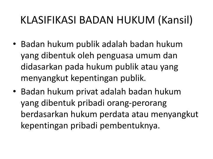 KLASIFIKASI BADAN HUKUM (