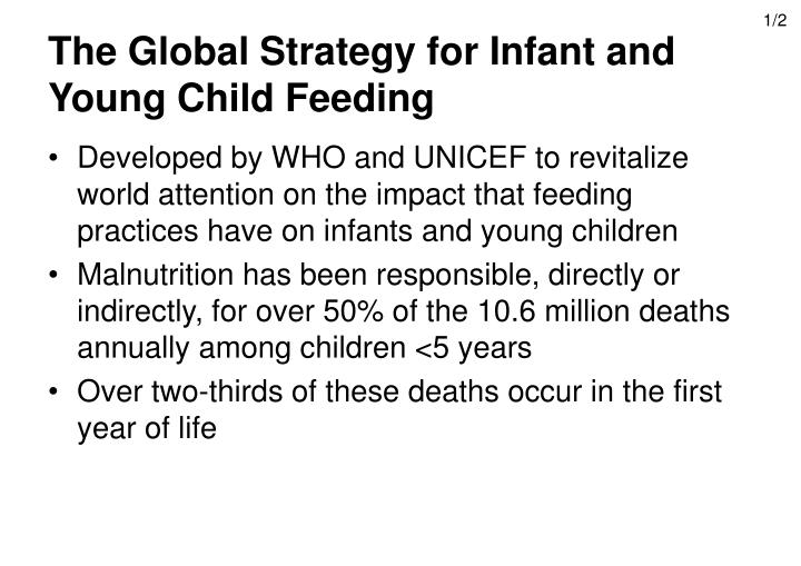 The global strategy for infant and young child feeding