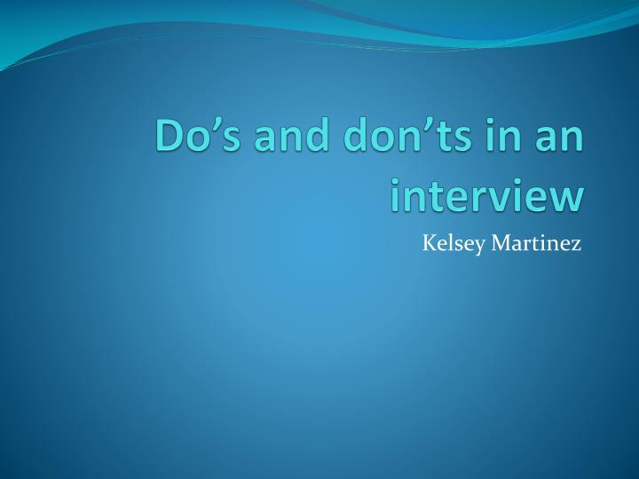 do s and don ts in an interview n.