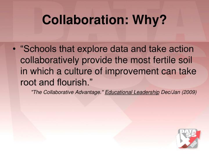 Collaboration: Why?