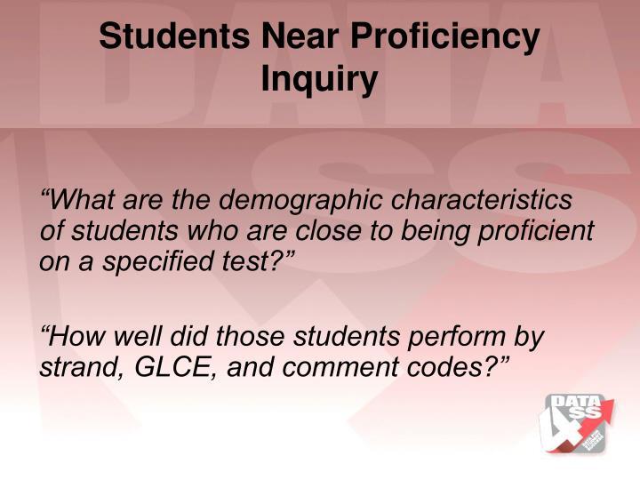 Students Near Proficiency Inquiry