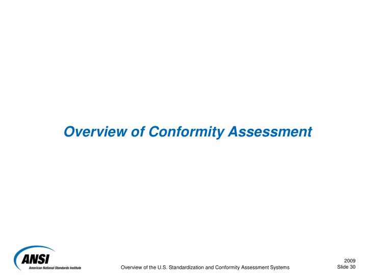 Overview of Conformity Assessment