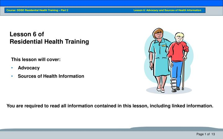 Course: DDSD Residential Health Training – Part 2                         Lesson 6: Advocacy an...