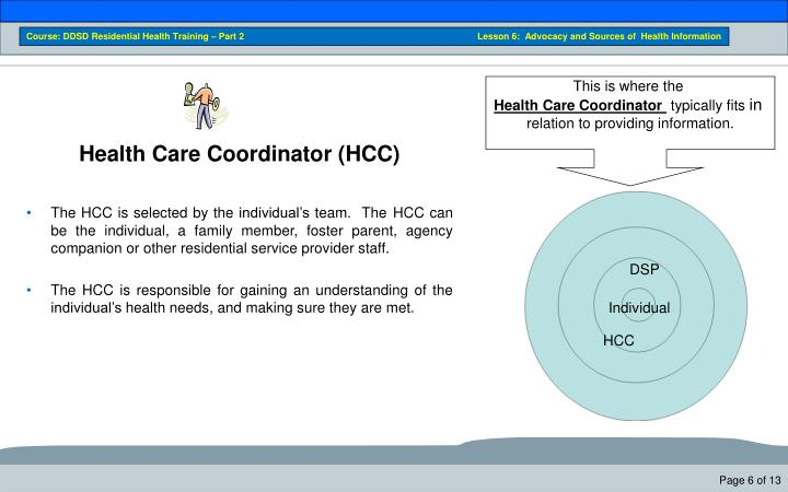 Course: DDSD Residential Health Training – Part 2                                                       Lesson 6:  Advocacy and Sources of  Health Information