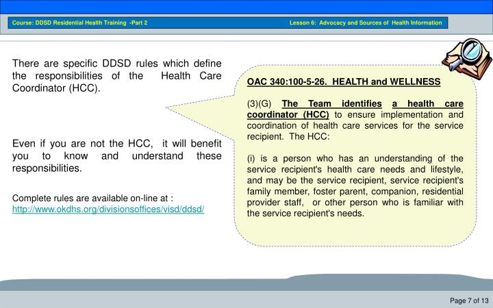 Course: DDSD Residential Health Training  -Part 2                                                                              Lesson 6:  Advocacy and Sources of  Health Information