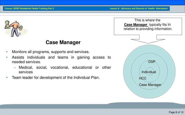 Course: DDSD Residential Health Training Part 2                                                                               Lesson 6:  Advocacy and Sources of  Health  Information