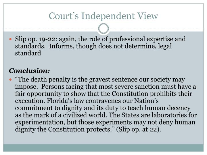 Court's Independent View