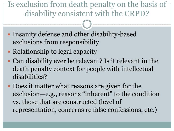 Is exclusion from death penalty on the basis of disability consistent with the CRPD?