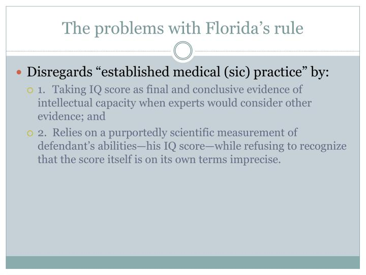 The problems with Florida's rule