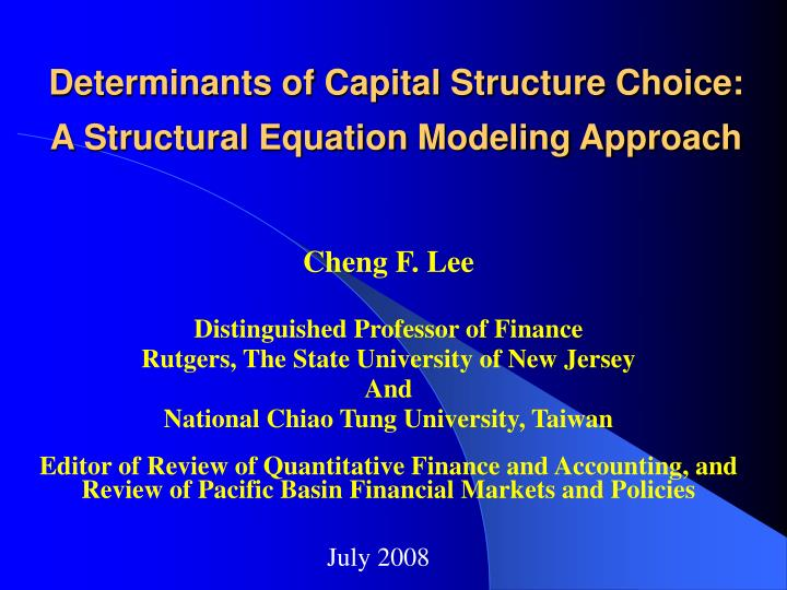 determinants of capital structure The main aim of this study is to empirically investigate the factors influencing the capital structure decisions of listed firms in ghana in examining the.