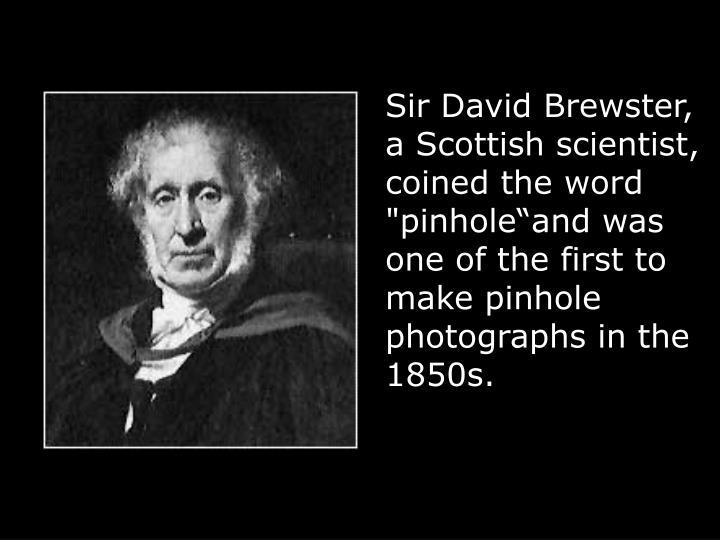 Sir David Brewster,