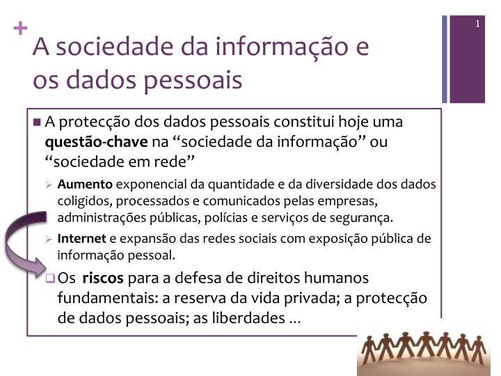 A sociedade da informa o e os dados pessoais