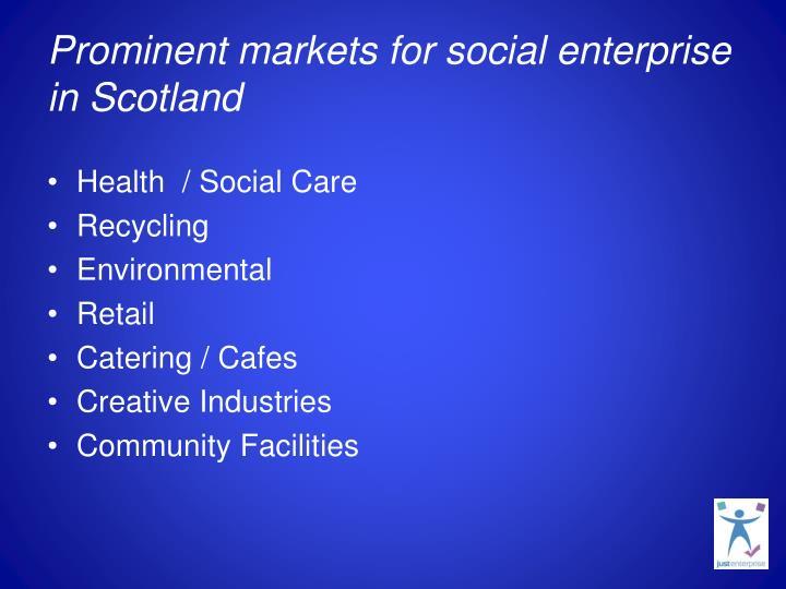Prominent markets for social enterprise in Scotland