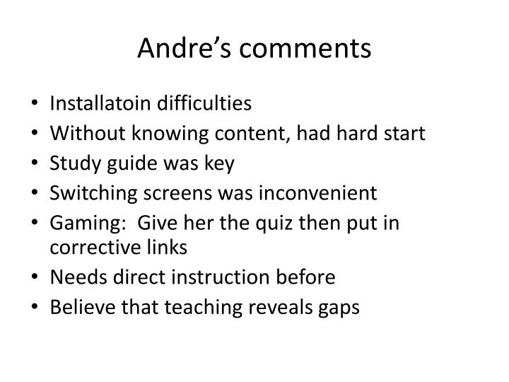 Andre's comments