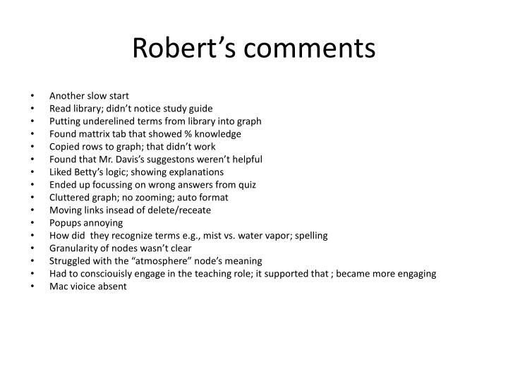 Robert's comments
