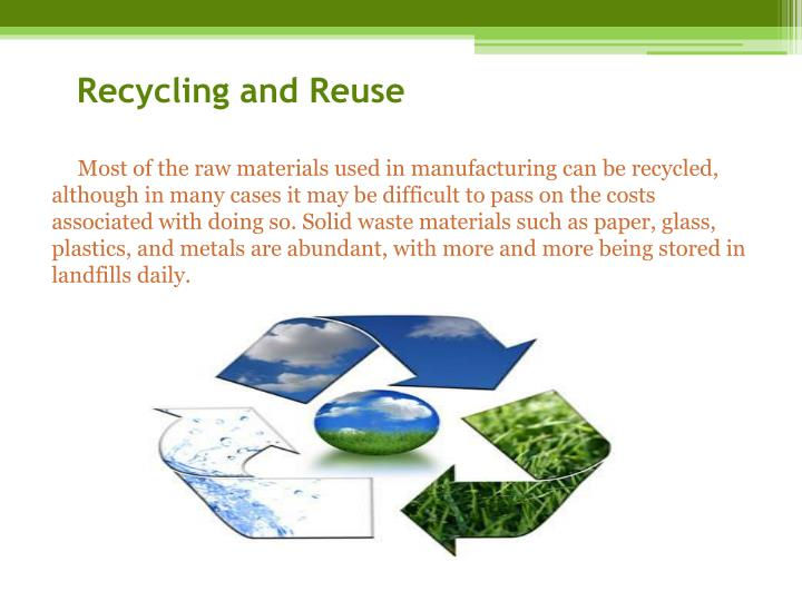 Recycling and Reuse