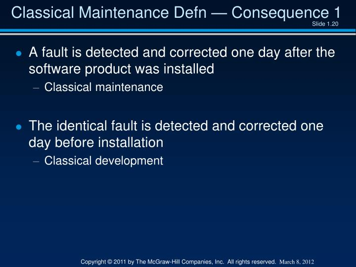 Classical Maintenance Defn — Consequence 1