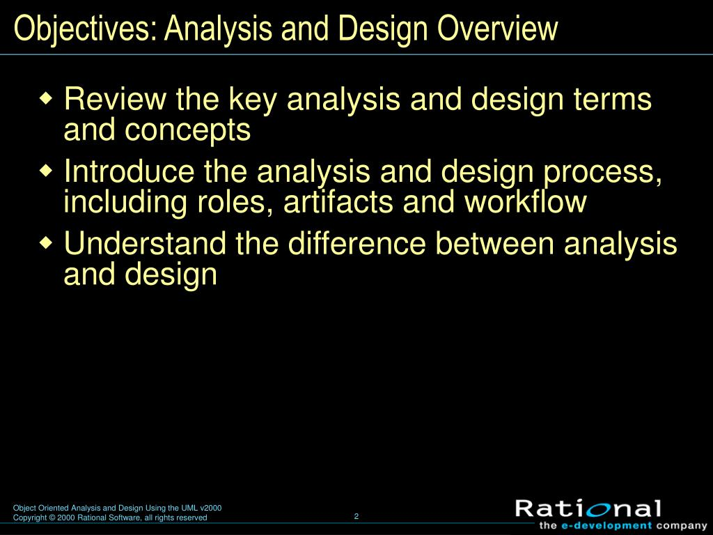 Ppt Object Oriented Analysis And Design Using The Uml Module 4 Analysis And Design Overview Powerpoint Presentation Id 3138193