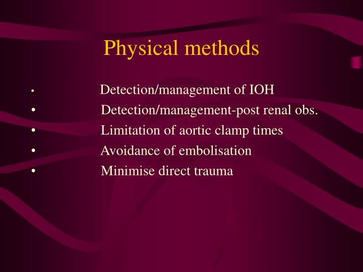 Physical methods