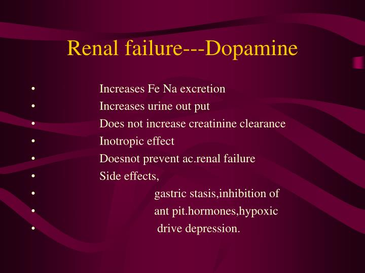 Renal failure---Dopamine