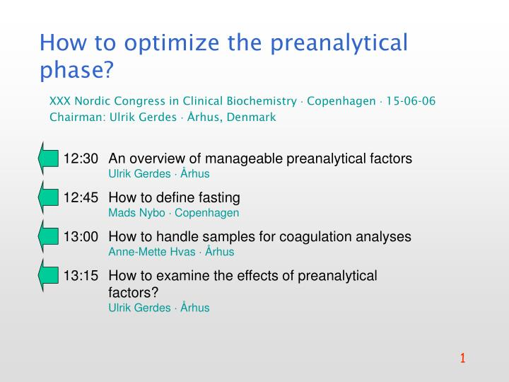 How to optimize the preanalytical phase?