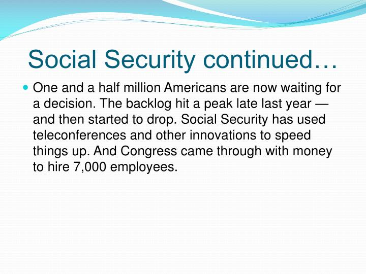 Social Security continued…