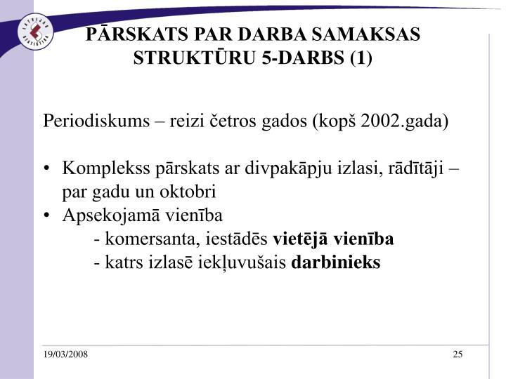 PĀRSKATS PAR DARBA SAMAKSAS STRUKTŪRU 5-DARBS (1)