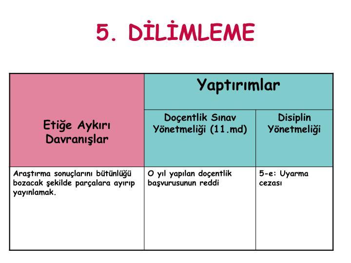 5. DİLİMLEME
