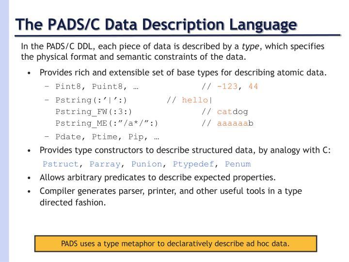 The PADS/C Data Description Language