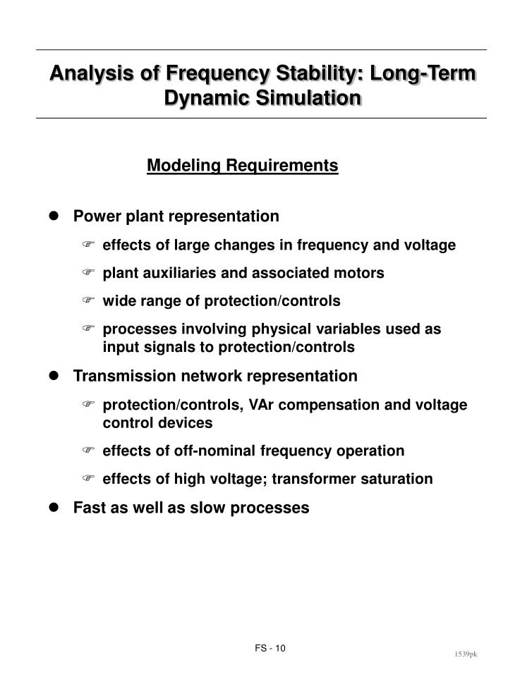 Analysis of Frequency Stability: Long-Term Dynamic Simulation