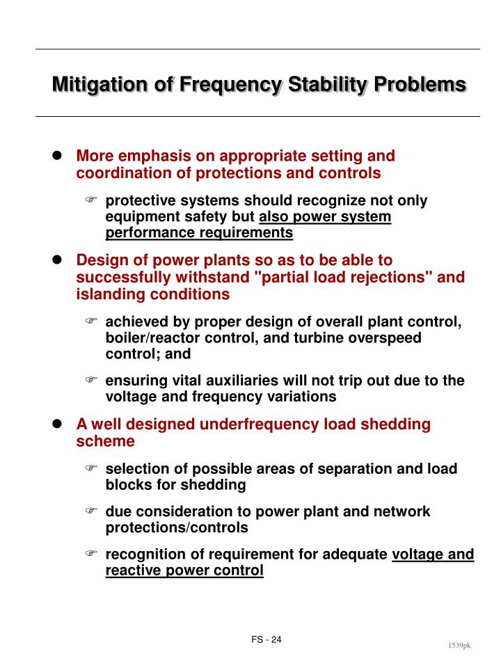 Mitigation of Frequency Stability Problems