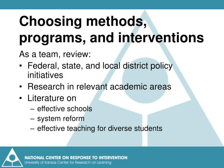 Choosing methods, programs, and interventions