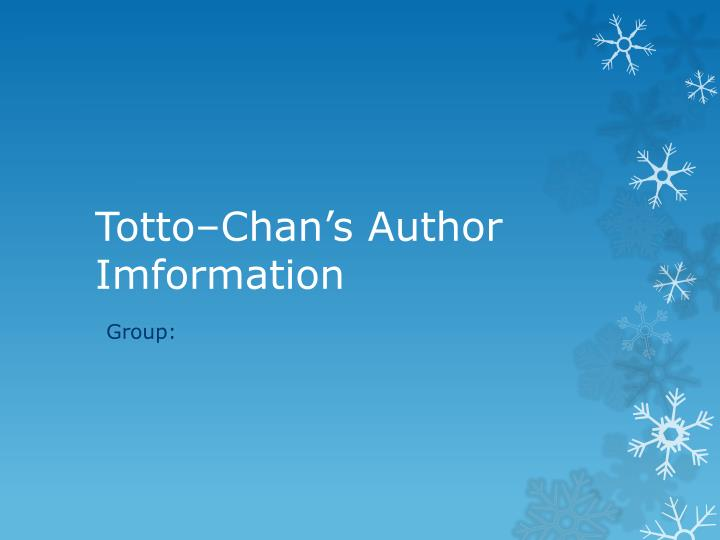 totto chan s author imformation n.