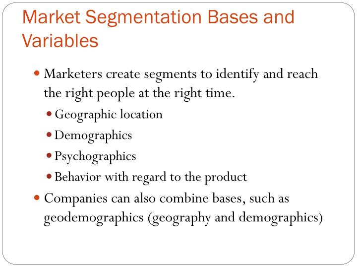 Market Segmentation Bases and Variables