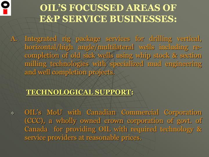 OIL'S FOCUSSED AREAS OF
