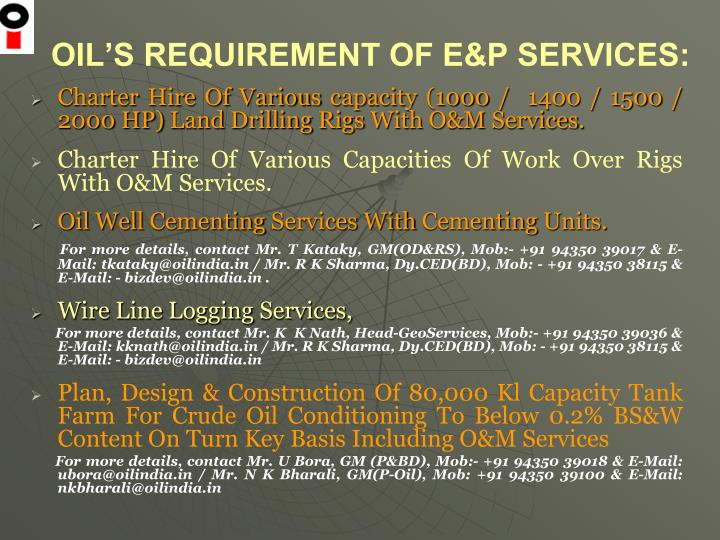 Oil s requirement of e p services