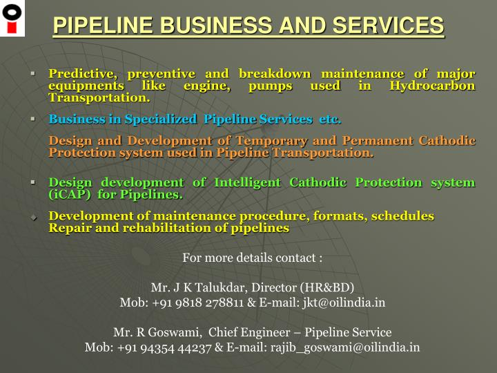 PIPELINE BUSINESS AND SERVICES